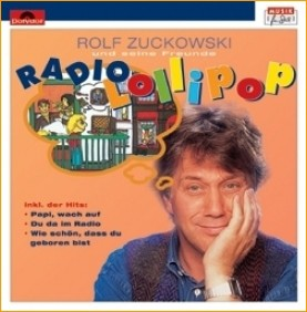 Rolf Zuckowski - Radio Lollipop