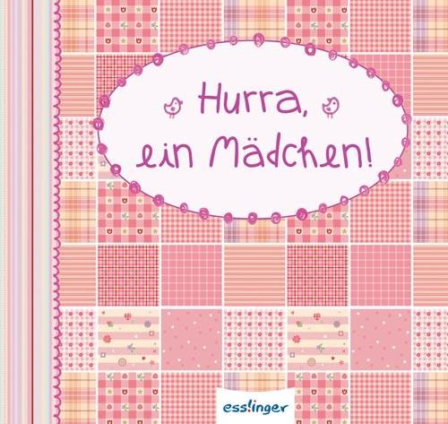 Esslinger - Buch Hurra, ein Mädchen