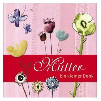 Biblio Philia: Mutter - ein kleiner Dank